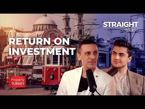 How to calculate your Return on Investment in Turkey?