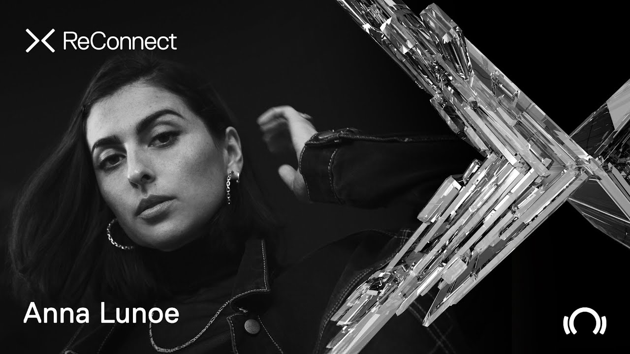 Anna Lunoe - Live @ ReConnect II 2020