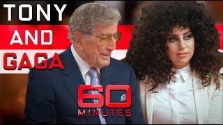 Lady Gaga and Tony Bennett's musical collaboration | 60 Minutes Australia