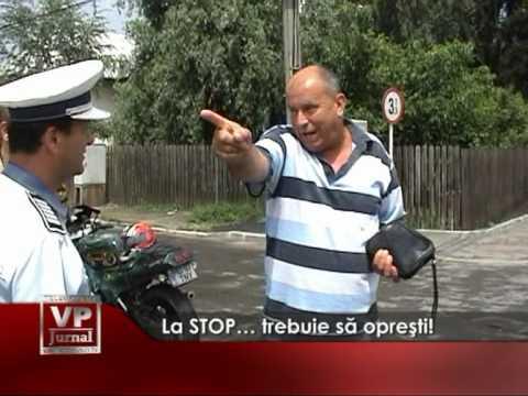 La STOP… trebuie să opreşti!
