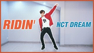 NCT DREAM 엔시티드림 'Ridin'' DANCE COVER (WITH MIRROR MODE) | A.T. IS ME