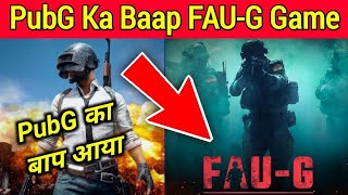 FAUG New Indian Game coming soon | FAU-G Akshay Kumar New Game | Fauji