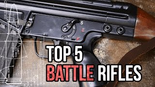 Top 5 Battle Rifles