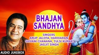 BHAJAN SANDHYA Best Ram, Hanuman Bhajans By ANUP JALOTA I Full Audio Songs Juke Box - Download this Video in MP3, M4A, WEBM, MP4, 3GP