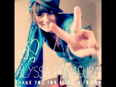 Thank You for Being a Friend (Song) by Alyssa Bonagura