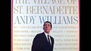 """Andy Williams: """"He's Got The Whole World In His Hands"""""""