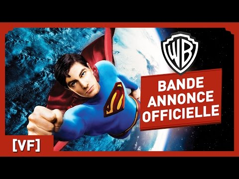 Superman Returns - Bande Annonce Officielle (VF) - Brandon Routh / Kate Bosworth