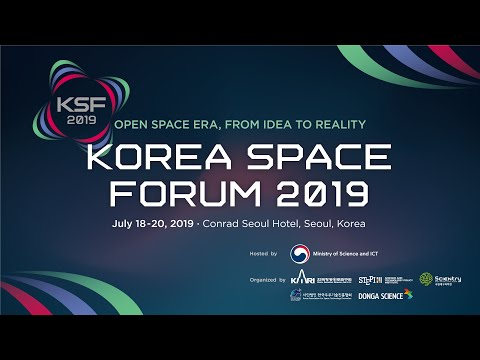 Korea Space Forum, Keynote Speech from Deputy Prime Minister Schneider July 2019.