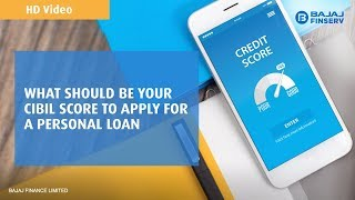 Your CIBIL score and your personal loan | Bajaj Finserv