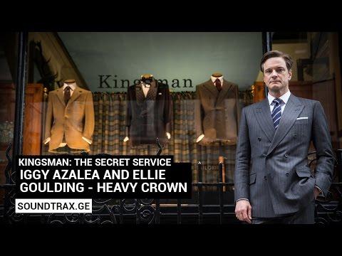 Soundtrack #6 | Heavy Crown | Kingsman: The Secret Service