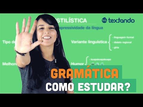 Como estudar Gramática? Entenda as 5 partes que irão guiar você.