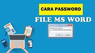 Tips - Cara Pasang Password di Microsoft Word, Mengunci File dari Orang Lain