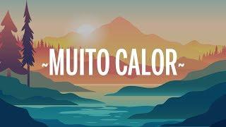 Ozuna & Anitta - Muito Calor (Letra/Lyrics)