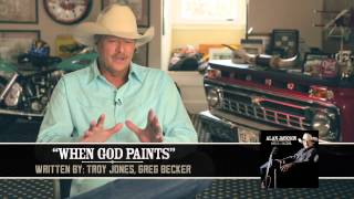 "Alan Jackson - Behind The Song ""When God Paints"""