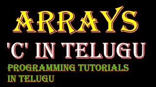 Download Youtube: Arrays in C Language in Telugu Part-1