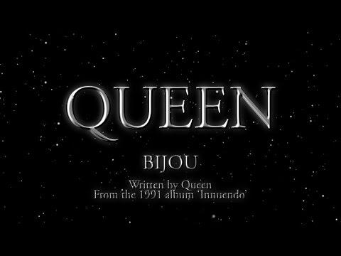 , title : 'Queen - Bijou - (Official Lyric Video)'