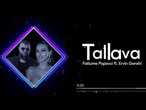 Fatlume Popovci ft Ervin Gonxhi - Tallava