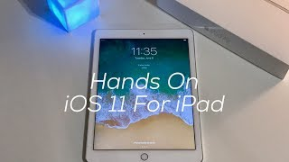 iOS 11 First Look! Plus How Does It Run On An Air 2?? - dooclip.me