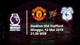 Video Live Streaming Liga Inggris Manchester United Vs Cardiff, Via MAXStream beIN Sport