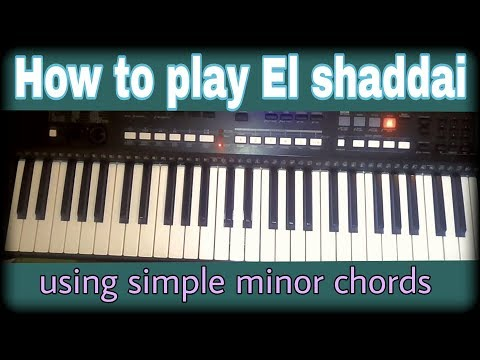 How to play El shaddai (replacing boring Major chords with simple minor chords)