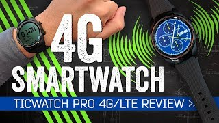 TicWatch Pro 4G LTE Review: Solving The Wrong Problems