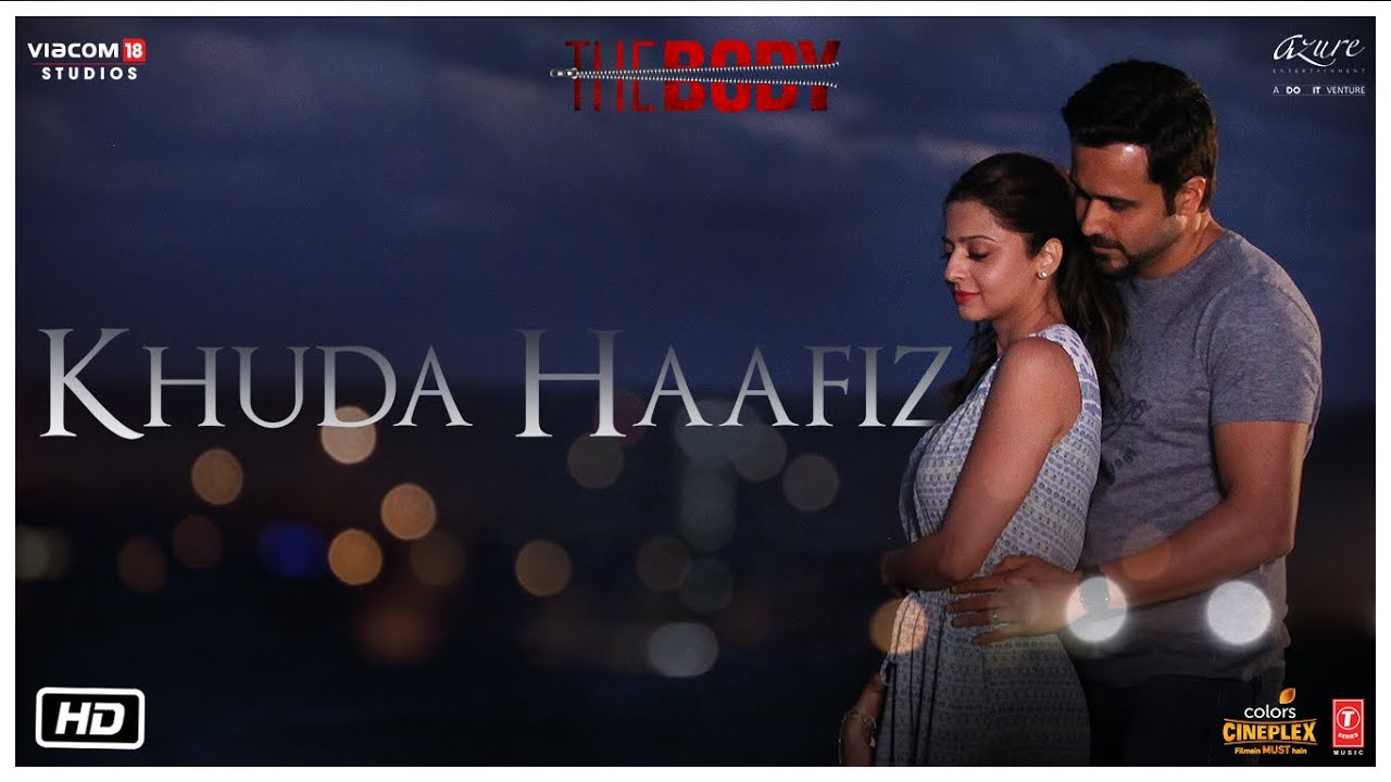 Khuda Hafiz Lyrics – The Body | Arijit Singh