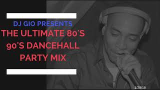 """DJ GIO PRESENTS: """"ULTIMATE 80S 90'S DANCEHALL PARTY MIX"""""""