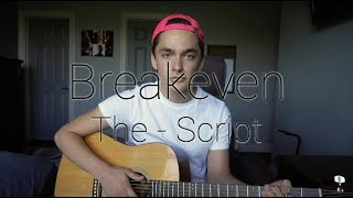 Breakeven   The Script (Acoustic Cover By Ian Grey)