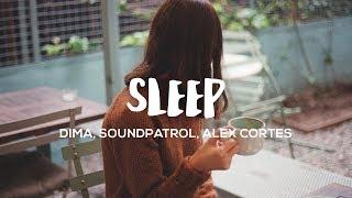 DIMA - Sleep (Lyrics) ft. Erika Sirola (SoundPatrol x Alex Cortes Remix)