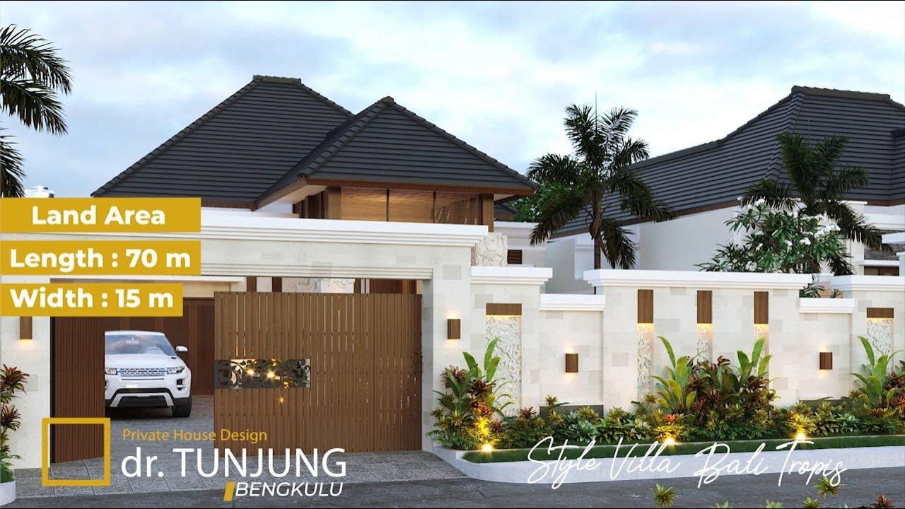 Video 3D dr. Tunjung Villa Bali House 1 Floor Design - Bengkulu