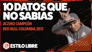 😈 10 DATOS que NO SABÍAS de ACZINO CAMPEÓN en RED BULL COLOMBIA 2012