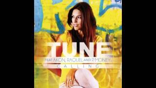 Calling - Tune feat. Akon, Raquel and P.Money