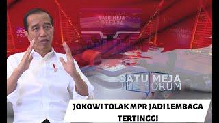 Jokowi Tolak MPR Jadi Lembaga Tertinggi - SATU MEJA