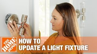 How To Update A Light Fixture | The Home Depot