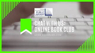 Connect with the Library - Goodreads Book Club