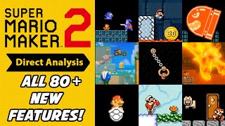 Super Mario Maker 2 Direct Analysis - All 80+ New Features!