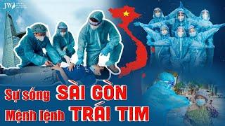 Mệnh lệnh từ TRÁI TIM: 2880 giờ chiến sĩ JW THẦN TỐC tiêm vắc xin vì SỰ SỐNG Sài Gòn