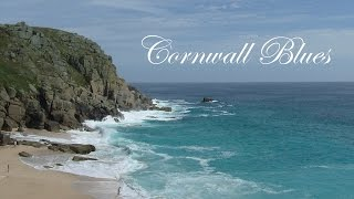 Cornwall Blues - Relaxing Slow Blues