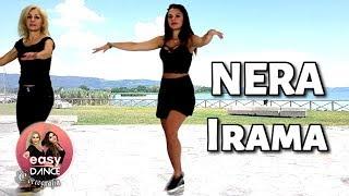 NERA - IRAMA    Balli Di Gruppo 2018    Coreografia - Easydance Choreo line Dance