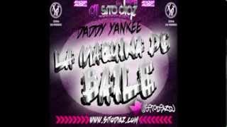 Daddy Yankee   La Maquina De Baile (Dj Sito Diaz Remix)