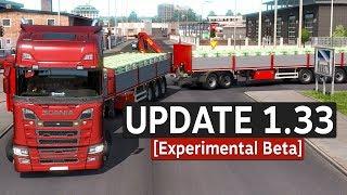 Update 1.33 Features [Experimental Beta] Euro Truck Simulator 2