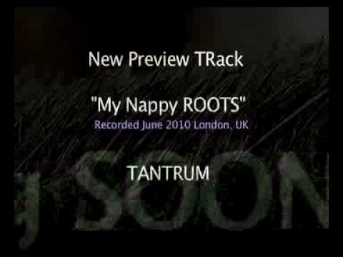 My Nappy ROOTS_TANTRUM_preview track.mp4