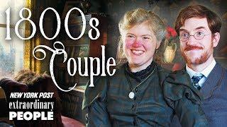 Victorian Era Couple Live Like Its The 19th Century   Extraordinary People   New York Post