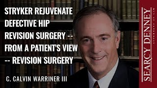 Defective Hip Revision Surgery – From a Patient's View