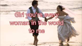 EVERY WOMAN IN THE WORLD-Air Supply(w/lyrics)created by:Zairah