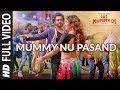 MUMMY NU PASAND Full Video | Jai Mummy Di l Sunny S, Sonnalli S lJaani, Sunanda S, Tanishk B, Sukh-E