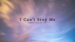 (English Cover) TWICE - I Can't Stop Me | Elise (Silv3rT3ar)