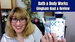 Bath & Body Works Gingham Haul & Review