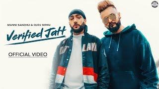 Verified Jatt (Official Video) Manni Sandhu   Gurj Sidhu   Sangra   Latest Punjabi Songs 2019