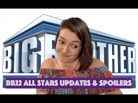 Big Brother 22 All Stars Updates & Spoilers 08/09/20